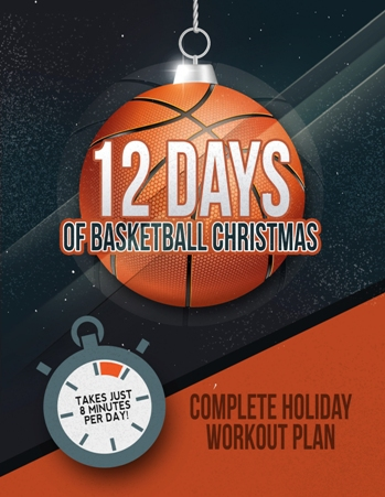 12 Days of Basketball Christmas - Complete Holiday Workout Plan